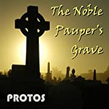 Noble Pauper's Grave by Protos (2013-08-02)