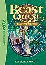 Beast Quest, tome 17 : Le serpent marin par Blade