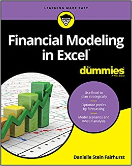 Financial Modeling In Excel For Dummies por Danielle Stein Fairhurst epub