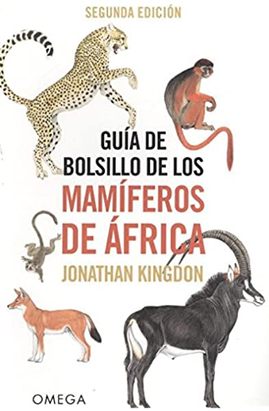 GUIA DE BOLSILLO DE LOS MAMIFEROS DE AFRICA GUIAS DEL NATURALISTA ...