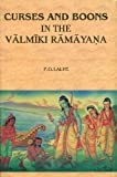 Curses and Boons in the Valmiki Ramayana, P. G. Lalye, 8180902196
