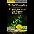 Herbal Remedies: 30 Medicinal Herbs And Reasons To Use Them: (The Science Of Natural Healing, Natural Healing Products) (Medicinal Herb Books, Herb Medicine Book 6)
