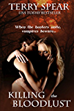 Killing the Bloodlust (Heart of the Huntress Book 1)