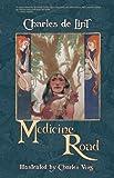 Medicine Road, Charles de Lint, 1892391880