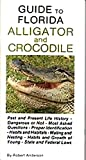 Guide to Florida Alligator and Crocodile, Robert Anderson, 0932855016