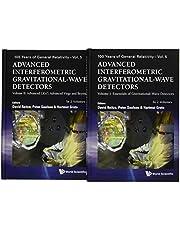 Advanced Interferometric Gravitational-wave Detectors (In 2 Volumes) (Volume 5)