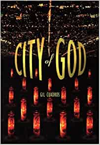 City of God: Gil Cuadros: 9780872862951: Amazon.com: Books