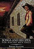 Songs and Recipes, Bernie Keating, 1452050031
