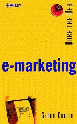 Download Work the Web, E-marketing (Working the WEB) Pdf