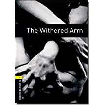 Oxford Bookworms Library, New Edition: Level 1 (400 headwords) The Withered Arm