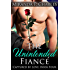 The Unintended Fiancé (Captured by Love Book 4)