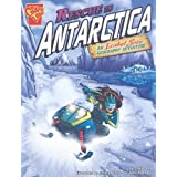Rescue in Antarctica: An Isabel Soto Geography Adventure