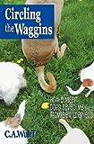 Circling the Waggins, Cayr Ariel Wulff, 0978692861