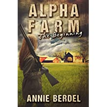 Amazon 80 off or more kindle ebooks kindle store alpha farm the beginning prepper chick series book 1 fandeluxe Choice Image