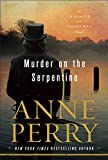 Murder on the Serpentine: A Charlotte and Thomas Pitt Novel