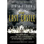 [By Denise Kiernan] The Last Castle: The Epic Story of Love, Loss, and American Royalty (Hardcover)【2017】by Denise Kiernan (Author) (Hardcover)