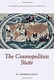 The Cosmopolitan State, Glenn, H. Patrick, 0199682429