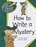How to Write a Mystery, Cecilia Minden and Kate Roth, 161080662X