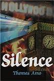 Silence, Thomas L. Amo, 0595120490