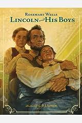 Lincoln and His Boys Kindle Edition