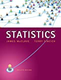 Statistics Plus NEW MyStatLab with Pearson eText -- Access Card Package (12th Edition) 9780321891914