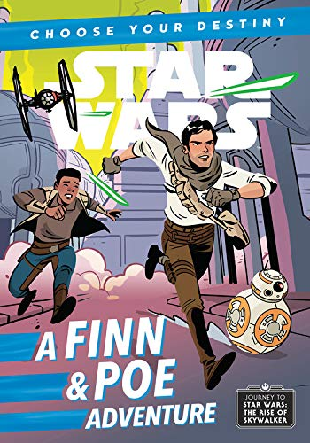 (Journey to Star Wars: The Rise of Skywalker A Finn & Poe Adventure (A Choose Your Destiny Chapter Book))
