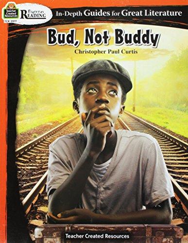 Not Buddy - Rigorous Reading: Bud, Not Buddy