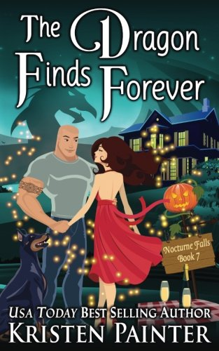 The Dragon Finds Forever (Nocturne Falls) (Volume 7)