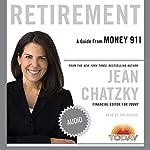 Money 911: Retirement | Jean Chatzky