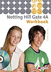 Notting Hill Gate - Ausgabe 2007: Workbook 4A mit Audio-CD