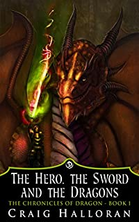 The Hero, The Sword And The Dragons by Craig Halloran ebook deal