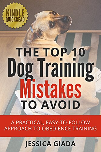 the-top-10-dog-training-mistakes-to-avoid-a-practical-easy-to-follow-approach-to-obedience-training