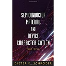 Semiconductor Material and Device Characterization (Wiley - IEEE)