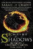 Empire of Shadows: The House of Crimson & Clover Volume 5