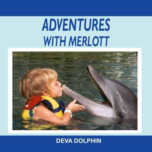 [ADVENTURES WITH MERLOTT: Deva Dolphin] (Dolphin Percussion)