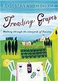 Treading Grapes, Rosemary George, 0593053451