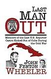 Last Man Out, John Fenton Wheeler, 0981600204