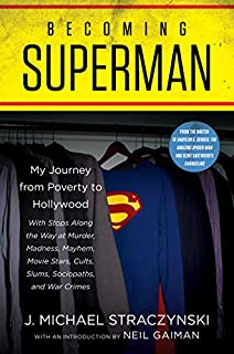 Book Cover: Becoming Superman: My Journey From Poverty to Hollywood