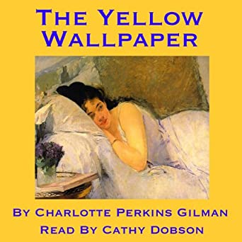 Audiobook Image. The Yellow Wallpaper. Charlotte Perkins Gilman ...