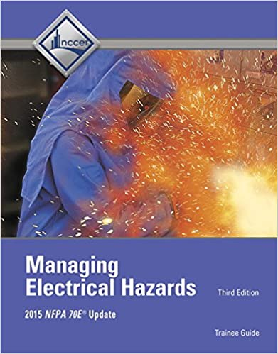 Managing Electrical Hazards Trainee Guide (3rd Edition)