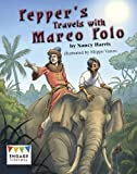 Pepper's Travels with Marco Polo (Engage Literacy: Engage Literacy Brown) by Nancy E. Harris (2016-01-28)