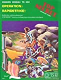 Operation: Rapidstrike! (Top Secret espionage roleplaying game, Mission Module TS 002)
