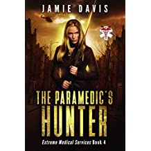 The Paramedic's Hunter (Extreme Medical Services Book 4)