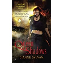Queen of Shadows (A Novel of the Shadow World)