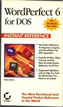 Book WORDPERFECT for DOS Instant Reference (Sybex Instant Reference)