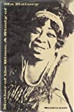 Mother of the Blues : A Study of Ma Rainey, Lieb, Sandra R., 0870233343