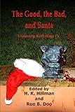 The Good, the Bad and Santa: Underdog Anthology IV