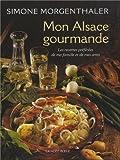 Mon Alsace gourmande