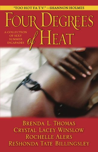 Four Degrees of Heat: A Collection of Sexy Summer Escapades