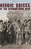 Heroic Voices of the Spanish Civil War, Peter Darman, 1847734693